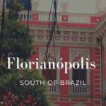 【たんぽぽツアー】ブラジルは怖くない!魔法の島フロリッパは南ブラジルの楽園